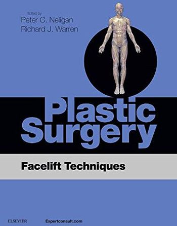 Plastic Surgery Facelift Techniques Textbook